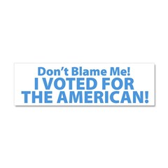 I Voted For The American Car Magnet 10 x 3