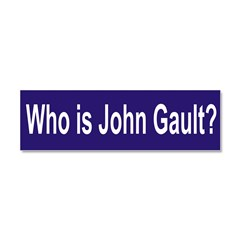 Who is John Gault? Car Magnet 10 x 3