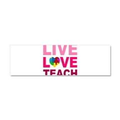 Live Love Teach Autism Car Magnet 10 x 3