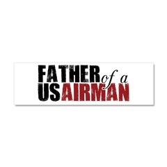 Father of a US Airman - Car Magnet 10 x 3