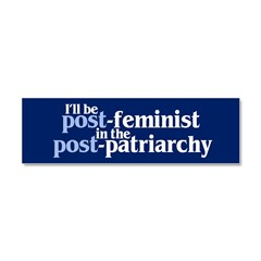 POST-FEMINIST Car Magnet 10 x 3