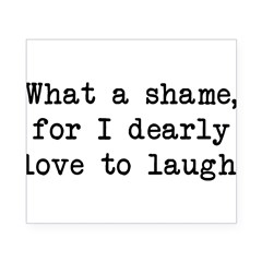 Dearly Love to Laugh Rectangle Beer Label