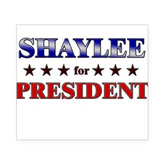 SHAYLEE for president Rectangle Beer Label