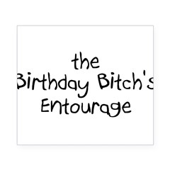 The Birthday Bitch's Entourage Rectangle Beer Label