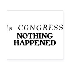 In CONGRESS, NOTHING HAPPENED Beer Label