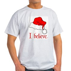 I Believe in Santa Ash Grey Light T-Shirt
