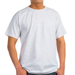 Man Behind the Belly_DARK.PNG Light T-Shirt