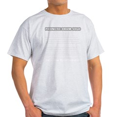 3-phoneticdrumsolo2 Light T-Shirt
