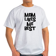 Mom Likes Me Light T-Shirt