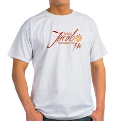 Team Jacob he's ho Light T-Shirt