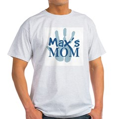 Max's Mom Light T-Shirt