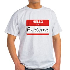 Hello, I'm Awesome Light T-Shirt