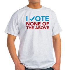 None of the Above Light T-Shirt