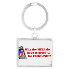 "Press ""1"" for English? Landscape Keychain"