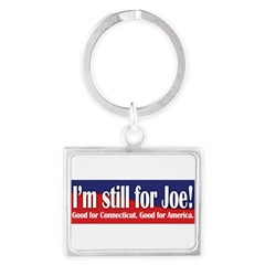 I'm still for Joe (Lieberman) Landscape Keychain