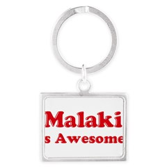 Malaki is Awesome Landscape Keychain