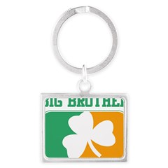 BIG BROTHER (Irish) Landscape Keychain