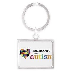 I HEART Someone with Autism - Landscape Keychain