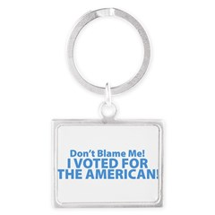 I Voted For The American Landscape Keychain