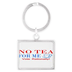 NO TEA FOR ME Landscape Keychain