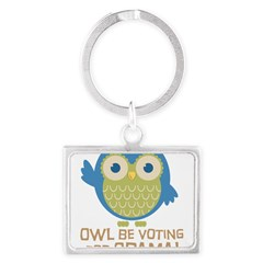 Owl Be Voting for Obama Landscape Keychain