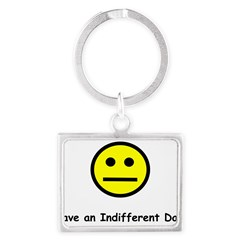 Have an Indifferent Day (Y) Landscape Keychain