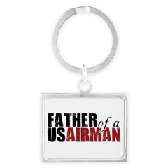 Father of a US Airman - Landscape Keychain