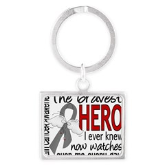 Bravest Hero I Knew Brain Cancer Landscape Keychain