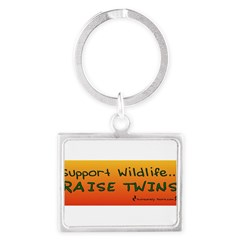 Support Wildlife - Raise Twin Landscape Keychain