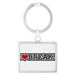 I Love Breaks Landscape Keychain