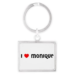 I LOVE MONIQUE Landscape Keychain