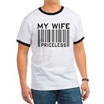 My Wife Priceless Barcode Ringer T