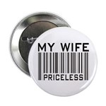 My Wife Priceless Barcode Button