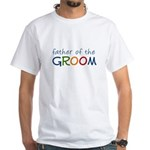 Father of the Groom Rainbow White T-Shirt