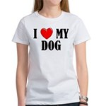 Love My Dog Women's T-Shirt