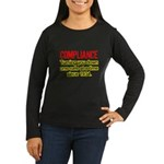Compliance Turn Down Women's Long Sleeve Dark Tee