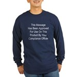Compliance Approval Long Sleeve Dark T-Shirt