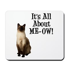 ME-OW Siamese Cat Mousepad
