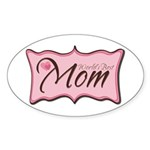 Pink World's Best Mom Plaque Oval Sticker