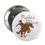 """Rodeo Mom Wester Cowboy Cowgirl 2.25"""" Button (100"""