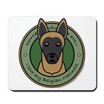 Love My Malinois Mousepad