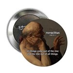 "Ancient Greek Philosophy: Heraclitus 2.25"" Button"