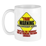 Fair Warning Conservative Mug