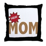 New Mom Mother First Time Throw Pillow