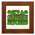 It's a Celebration Bitches Shamrock Framed Tile