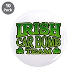 "Irish Car Bomb Team Shamrock 3.5"" Button (10 pack)"