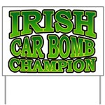 Irish Car Bomb Champion Shamrock Yard Sign