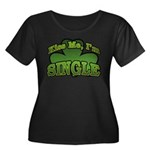 Kiss Me I'm Single Shamrock Women's Plus Size Scoo