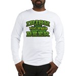 Irish You Were Beer Shamrock Long Sleeve T-Shirt