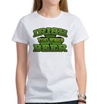 Irish You Were Beer Shamrock Women's T-Shirt